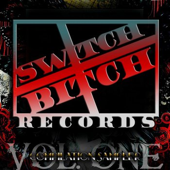 SwitchBitch Records compilation Sampler cover