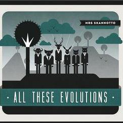 """All These Evolutions"" Album cover"